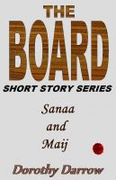 Cover for 'Sanaa and Maij (The Board Short Story Series)'