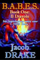Cover for 'B.A.B.E.S. Book One: Il Diavolo'