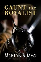 Cover for 'Gaunt the Royalist'