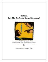 Cover for 'Satan, Let Me Refresh Your Memory (Reclaiming Your God-Given Power)'