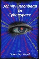 Cover for 'Johnny Moonbeam in Cyberspace'