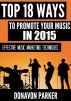 Top 18 Ways to Promote Your Music in 2015 by Donavon Parker