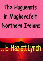 Cover for 'The Huguenots in Magherafelt, Northern Ireland'