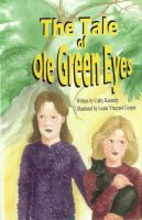 Cover for 'The Tale of Ole Green Eyes'