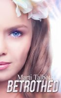Cover for 'Betrothed, Book 6 (Marti Talbott's Highlander Series)'