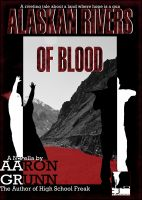 Cover for 'Alaskan Rivers of Blood'