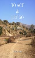 Cover for 'To Act and Let go'