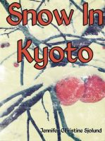 Cover for 'Snow In Kyoto'