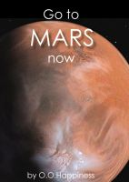 Cover for 'Go to Mars now!'