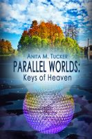 Cover for 'Parallel Worlds: Keys of Heaven'