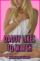 Cover for 'Daddy Likes to Watch (Taboo PI Erotica)'