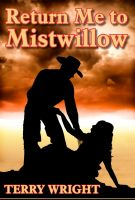 Cover for 'Return Me to Mistwillow'