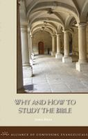 Cover for 'Why and How to Study The Bible'