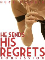 Cover for 'He Sends His Regrets'