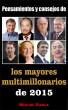 Pensamientos y consejos de los mayores multimillonarios de 2015 by Miguel Vilela