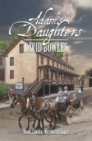 Cover for 'Adam's Daughters: Book 2 in the Westward Sagas'
