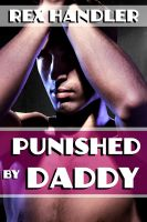Cover for 'Punished by Daddy (Gay Stepfather Erotica)'