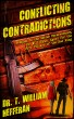 Conflicting Contradictions by Dr T William Hefferan