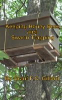 Cover for 'Keeping Honey Bees and Swarm Trapping'