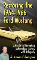Cover for 'Restoring the 1964-1966 Mustang with Integrity'