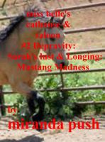 Cover for 'Miss Belle's Cathouse and Saloon / (#2: Depravity) Sarah's Lust and Longing: Mustang Madness'