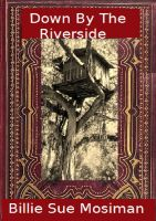 Cover for 'Down By The Riverside'