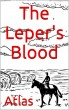 The Leper's Blood by Atlas