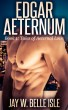Edgar Aeternum, Book 1: Tales of Aeternal Love by Jay Belle Isle