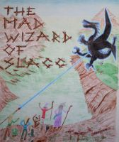 Cover for 'The Mad Wizard of Slagg'