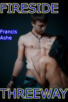 Francis Ashe - Fireside Threeway: A Dear Diary Story (Taboo sex MMf)