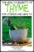 Health Benefits of Thyme For Cooking and Health by M Usman