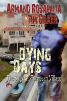 Cover for 'Dying Days: The Siege of European Village'