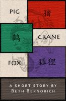 Cover for 'Pig, Crane, Fox'