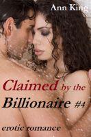 Cover for 'Claimed by the Billionaire (Part 4 - Erotic Romance)'
