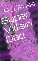 Cover for 'Super Villain Dad'