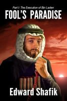 Cover for 'Fool's Paradise, Part One: The Execution of Bin Laden'
