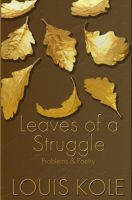 Cover for 'Leaves of a Struggle : Problems and Poetry'