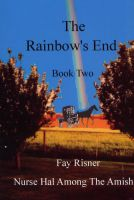 Cover for 'The Rainbow's End-book 2-Nurse Hal Among The Amish'