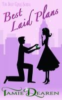 Tamie Dearen - Best Laid Plans: A Romantic Comedy