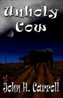 Cover for 'Unholy Cow'