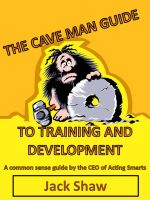 Cover for 'The Cave Man Guide To Training and Development'