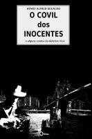 Cover for 'O Covil dos Inocentes'