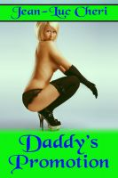 Cover for 'Daddy's Promotion'