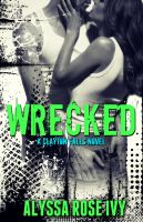 Cover for 'Wrecked (Clayton Falls)'