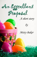 Cover for 'An Eggcellent Proposal'