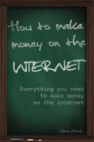 Cover for 'How to Make Money on the Internet'
