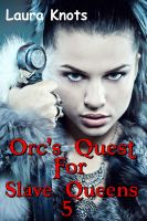 Cover for 'ORC QUEST FOR SLAVE QUEENS 5'