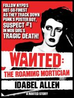 Cover for 'WANTED: The Roaming Mortician'