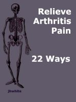 Cover for 'Relieve Arthritis Pain 22 Ways'