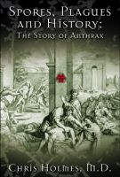 Cover for 'Spores, Plagues and History: The Story of Anthrax'